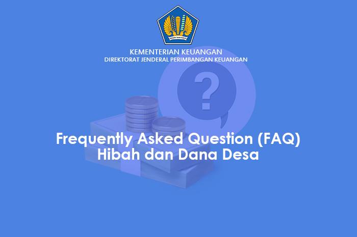 FAQ Hibah dan Dana Desa