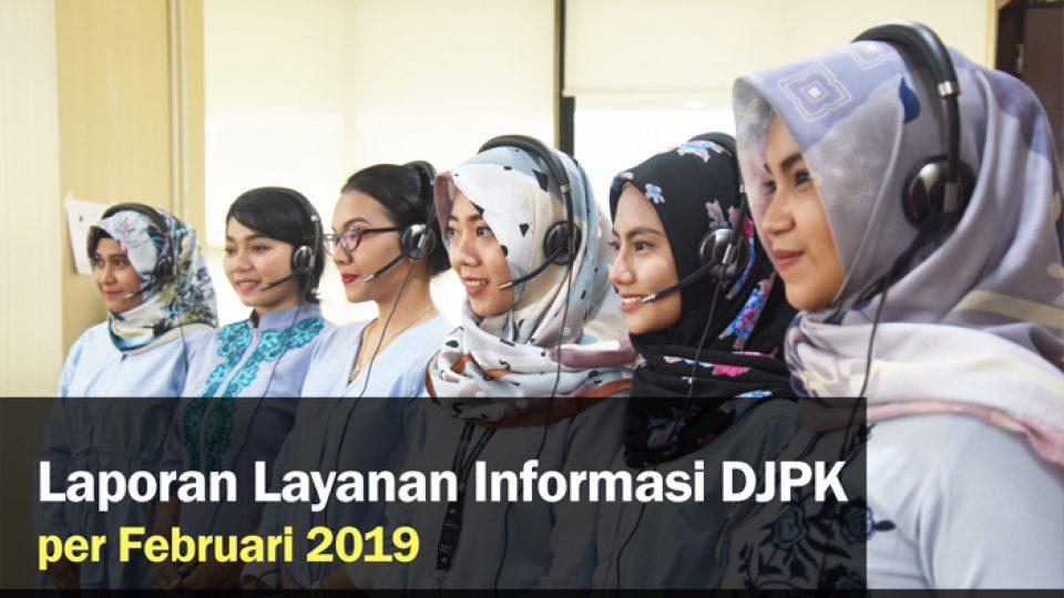 Laporan Layanan Informasi – per Februari 2019